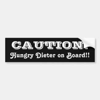CAUTION: Hungry Dieter on Board Bumper Sticker
