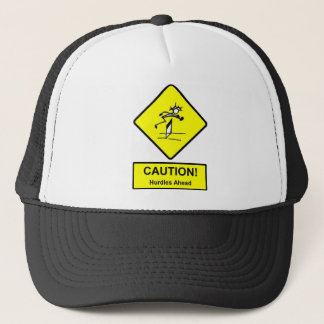 Caution Hurdles Ahead road sign Track and Field Trucker Hat
