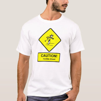 Caution Hurdles Ahead sign Track and Field T-Shirt