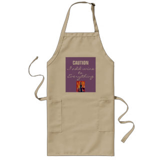 CAUTION I ADD WINE TO EVERYTHING LONG APRON