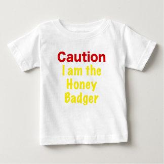 Caution I am the Honey Badger Shirts