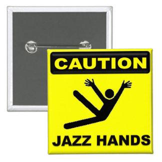 Caution Jazz Hands Button