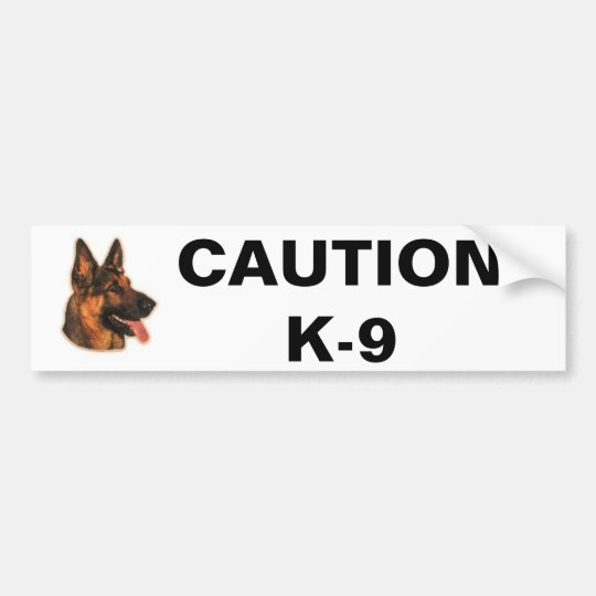 CAUTION  K-9 BUMPER STICKER