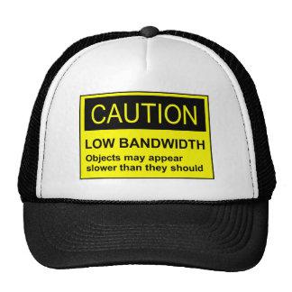 Caution Low Bandwidth Trucker Hat