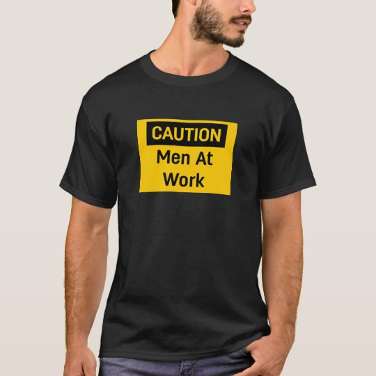 CAUTION Men at Work T-Shirt