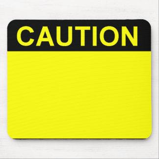 Caution Mouse Mat