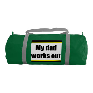 Caution .. my dad works out green gym bag gym duffel bag