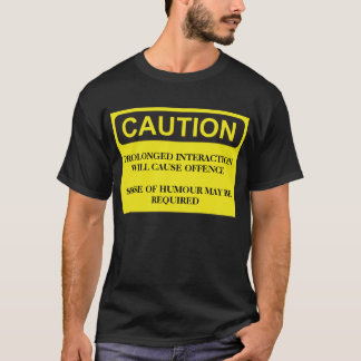Caution Notice T-Shirt