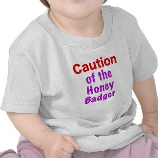 Caution of the Honey Badger Shirt
