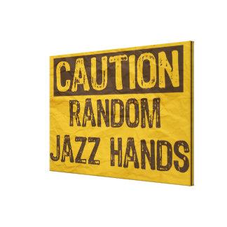 Caution Old Sign-Random Jazz Hands -Canvas Yell/Bk Canvas Print