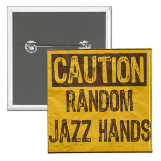 Caution OLD Sign-Random Jazz Hands Yellow/Black Pin