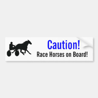 Caution Race Horses on Board Bumper Sticker