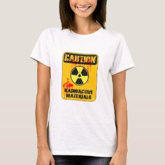 Caution Radioactive Material T-Shirt