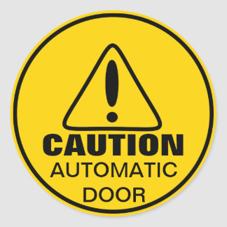 Caution Sign Automatic Door Round Sticker