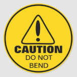 Caution Sign Do Not Bend Round Sticker