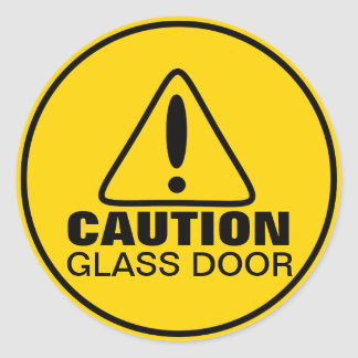 Caution Sign Glass Door Round Sticker