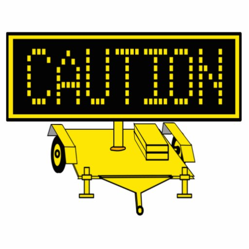 Caution Sign Photo Cut Outs