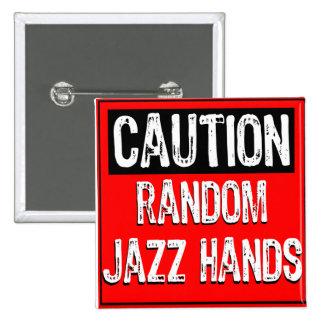 Caution Sign-Random Jazz Hands Pop White/Red/Black Pin