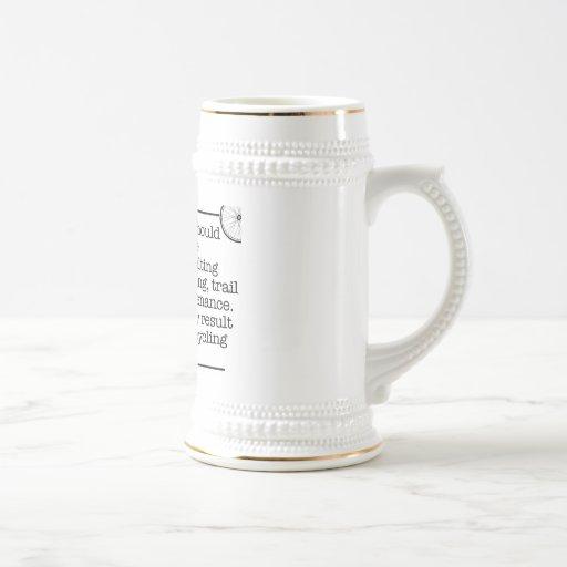 Caution Stein Coffee Mug