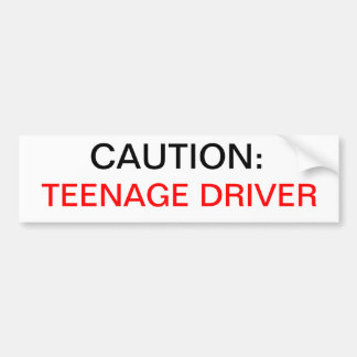 CAUTION: TEENAGE DRIVER BUMPER STICKERS