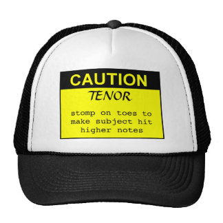 Caution: Tenor Cap