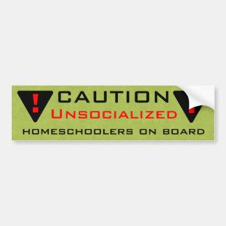 Caution: Unsocialized Homeschoolers On Board Bumper Sticker