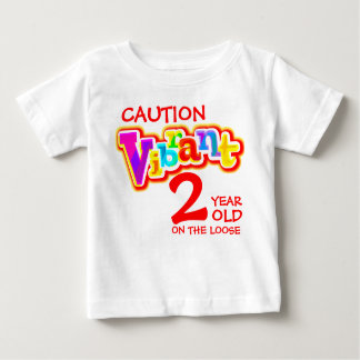 Caution vibrant 2 on the loose toddler t-shirt