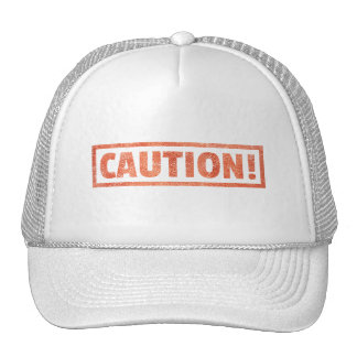 CAUTION WARNING SIGN DANGER BEWARE CAP