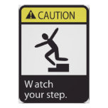 Caution Watch Your Step Poster