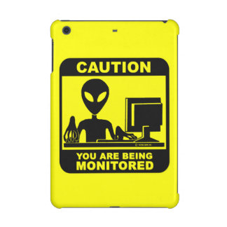 Caution! you are being monitored