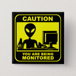 Caution! you are being monitored 15 cm square badge