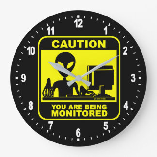 Caution! you are being monitored large clock