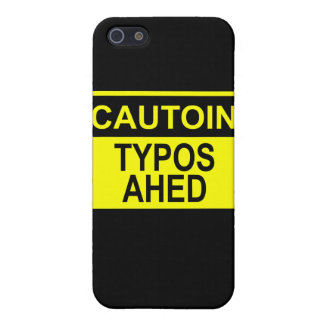 Cautoin: Typos Ahed Cases For iPhone 5
