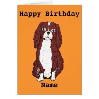 Cavalier King Charles Spaniel Add name Birthday Greeting Card