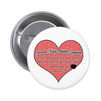 Cavalier King Charles Spaniel Paw Prints Dog Humor 6 Cm Round Badge