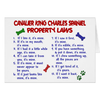 CAVALIER KING CHARLES SPANIEL Property Laws 2 Greeting Card