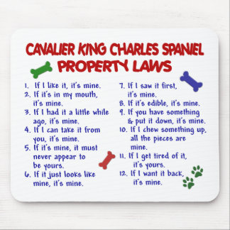 CAVALIER KING CHARLES SPANIEL Property Laws 2 Mouse Mat