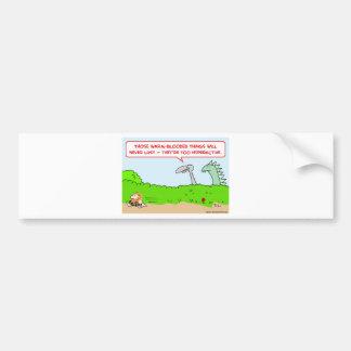 caveman dinosaur warm-blooded hyperactive bumper sticker