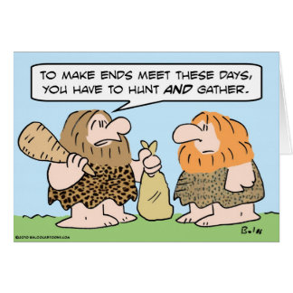 caveman ends meet hunt gather greeting card