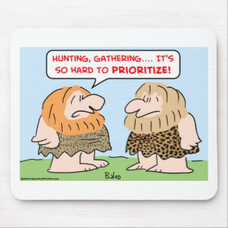 caveman hunting gathering prioritize mouse pads