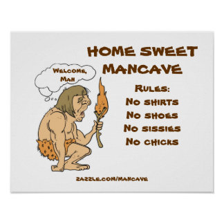 Caveman Mancave Rules Poster