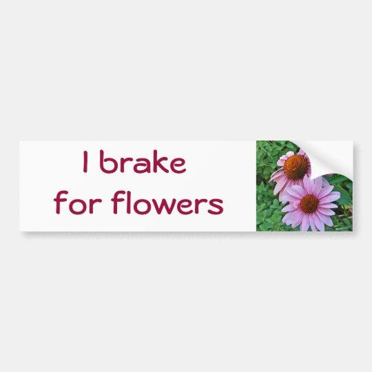 CC- I brake for flowers bumper sticker