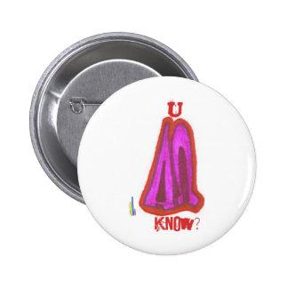 ccs, U know? series 6 Cm Round Badge