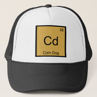Cd - Corn Dog Funny Chemistry Element Symbol Tee Trucker Hat