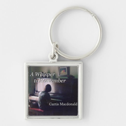 """CD Cover Art """"A Whisper to Remember"""" Key Chains"""