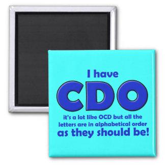 CDO OCD Funny Fridge Magnet