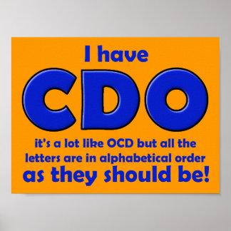 CDO OCD Funny Poster Sign