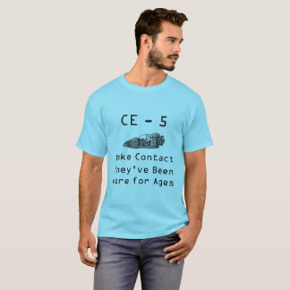 CE - 5 Make Contact T-Shirt