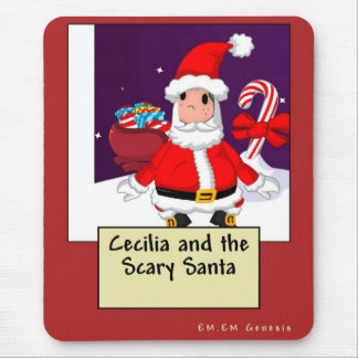 Cecilia and the Scary Santa Mousepads