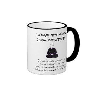 Cedar Rapids Zen Center mug with Dogen quote